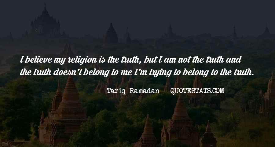 Tariq Ramadan What I Believe Quotes #1359607