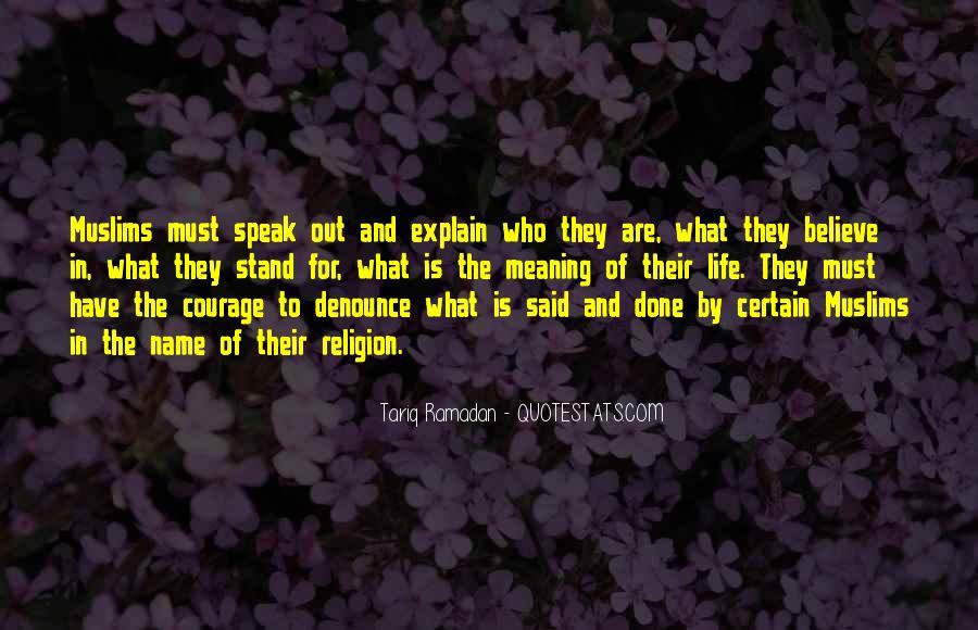 Tariq Ramadan What I Believe Quotes #842216