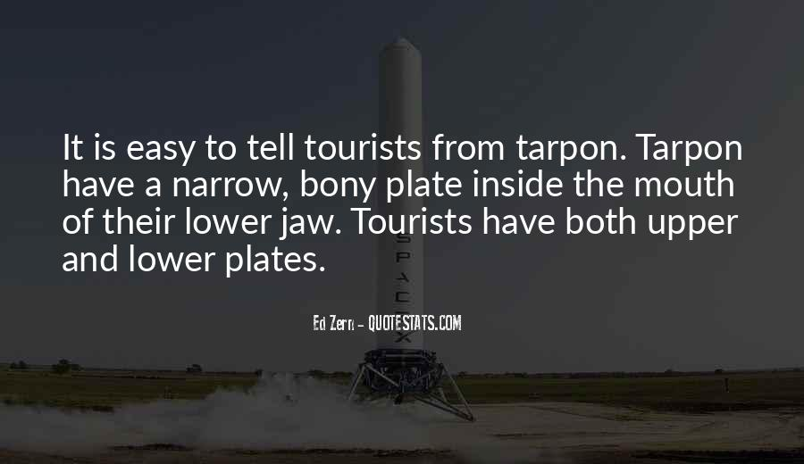 Tarpon Fishing Quotes #1539750