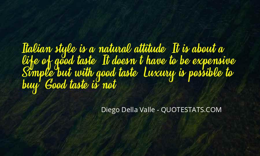 Taste Life In Style Quotes #376015