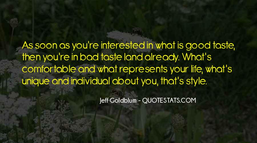 Taste Life In Style Quotes #501745