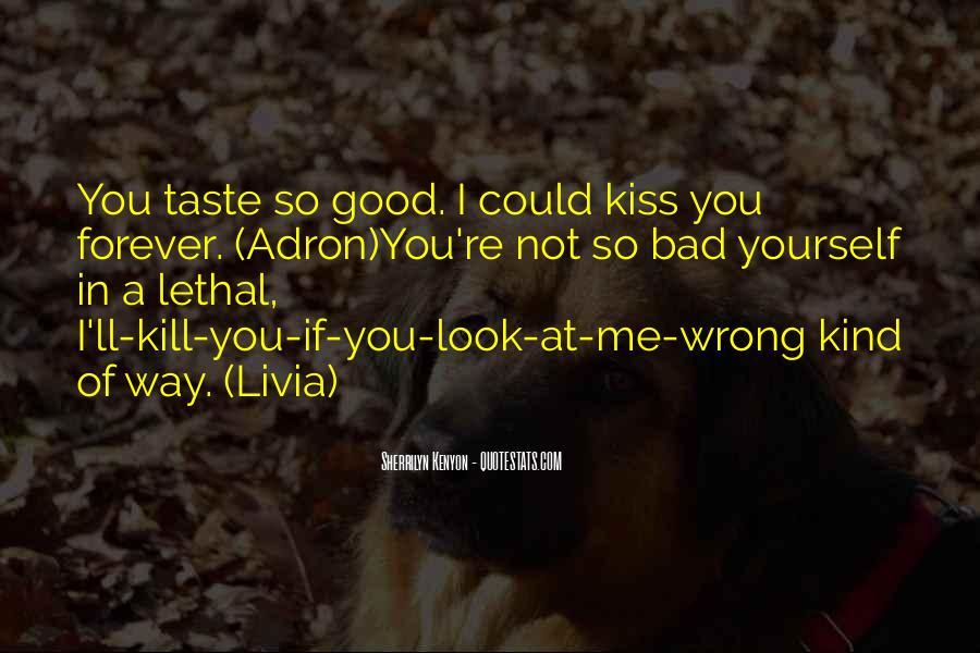 Taste You Quotes #153952