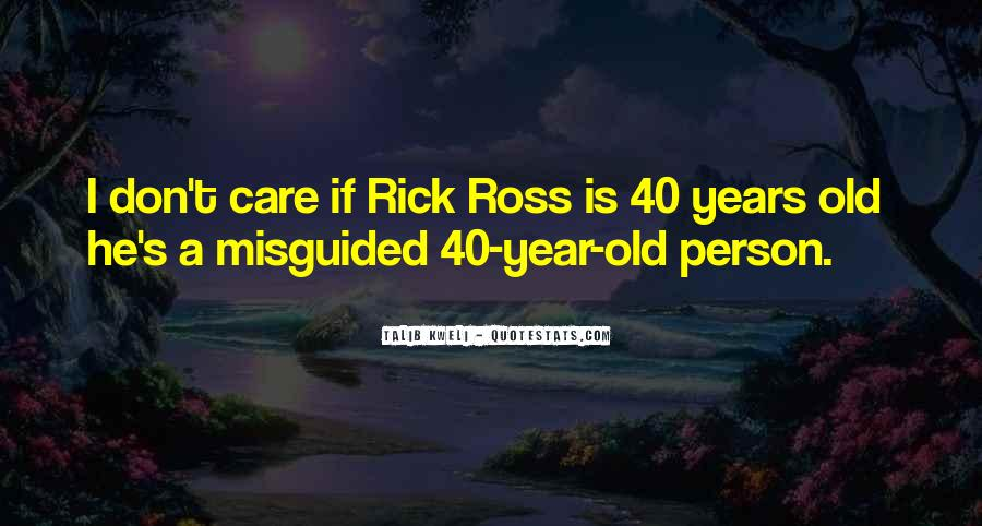Quotes About Rick Ross #1048459
