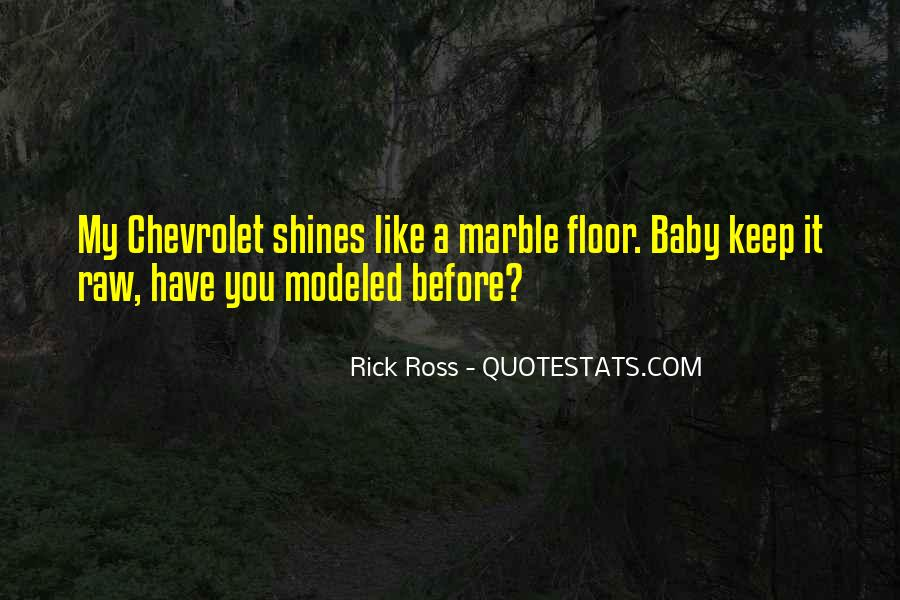 Quotes About Rick Ross #1877183