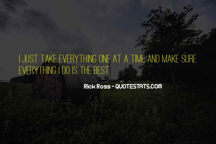 Quotes About Rick Ross #258781