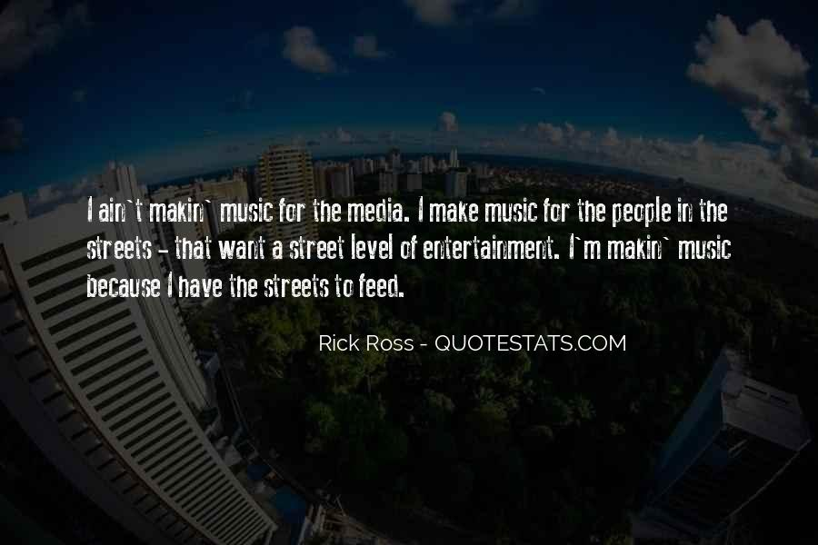 Quotes About Rick Ross #529700