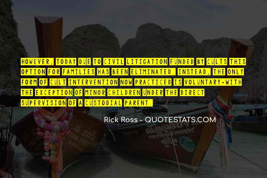 Quotes About Rick Ross #729397