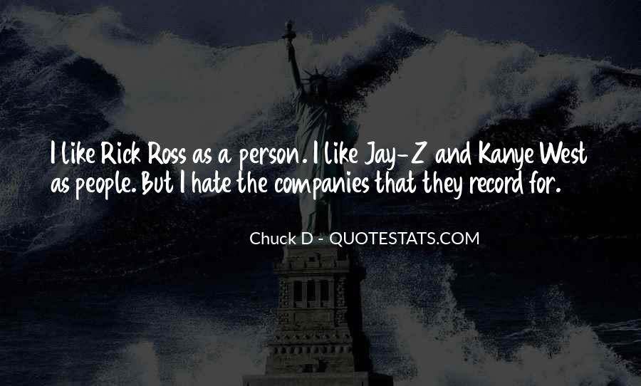 Quotes About Rick Ross #922046