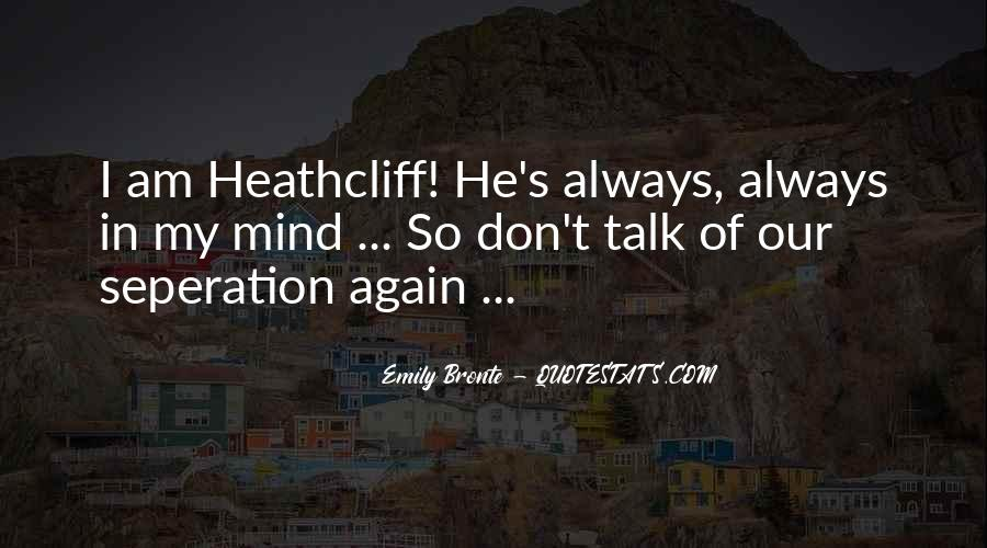 Quotes About Heathcliff #217351