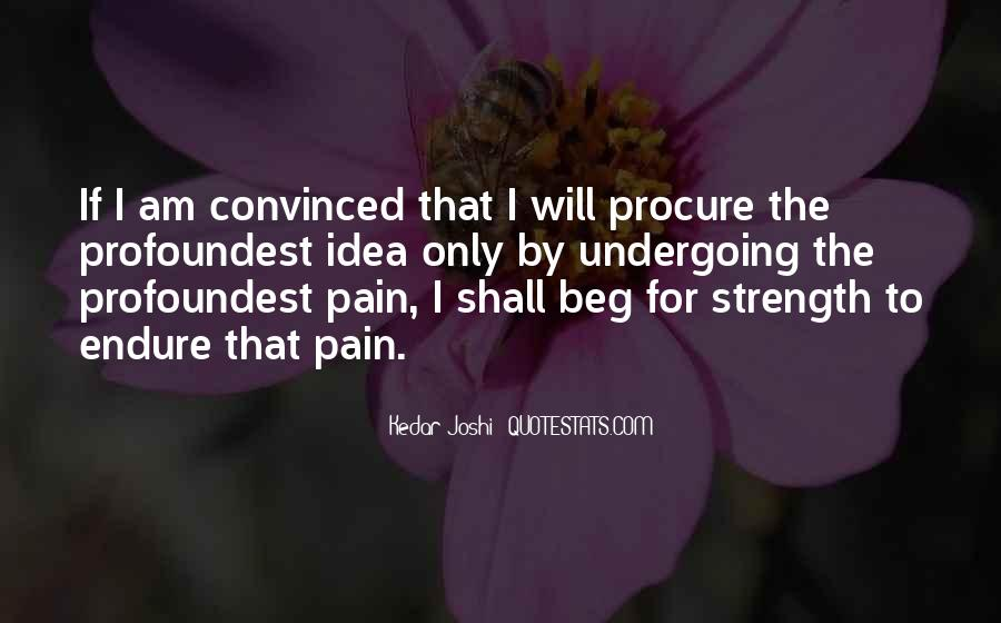 Quotes About Strength Pain #1076478