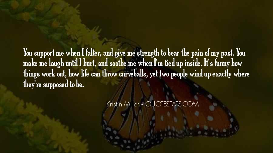 Quotes About Strength Pain #221022