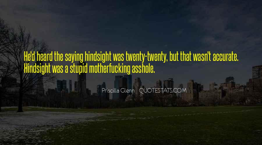 Quotes About Asshole #109855