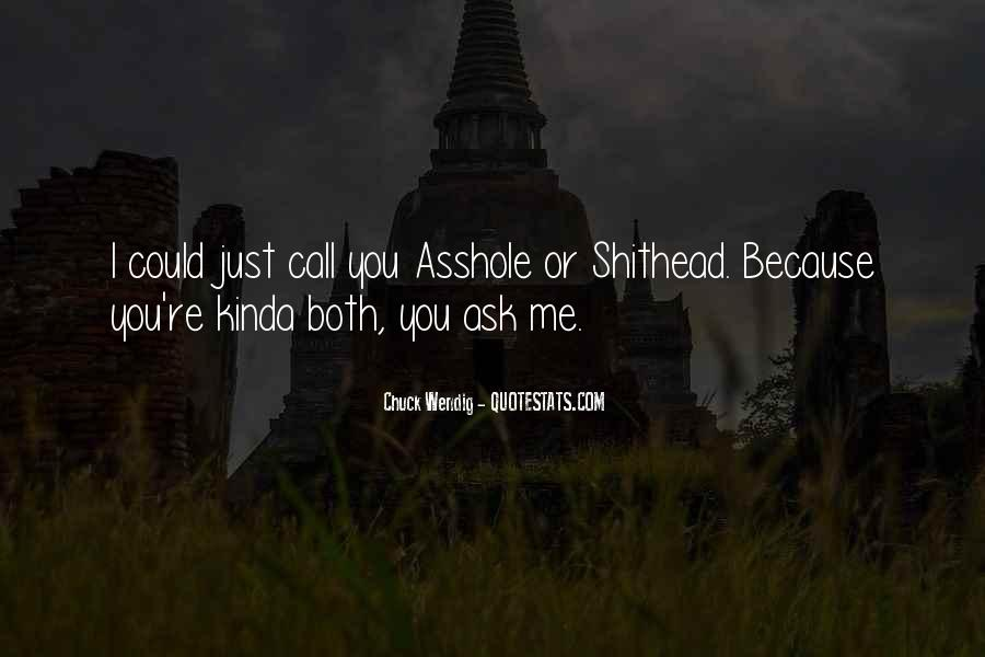 Quotes About Asshole #63624