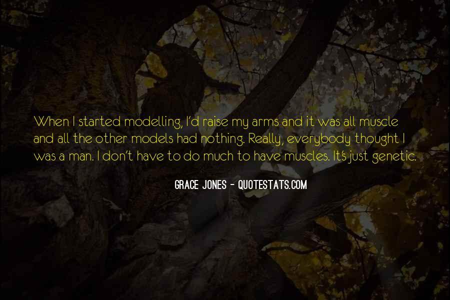 Quotes About Grace Jones #1043128