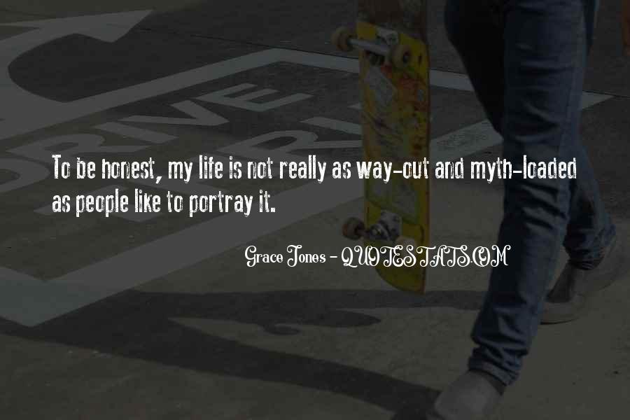 Quotes About Grace Jones #1151415