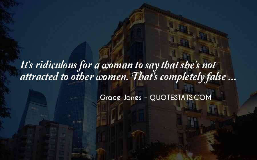 Quotes About Grace Jones #1195705