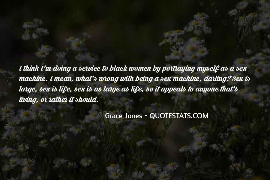 Quotes About Grace Jones #134565