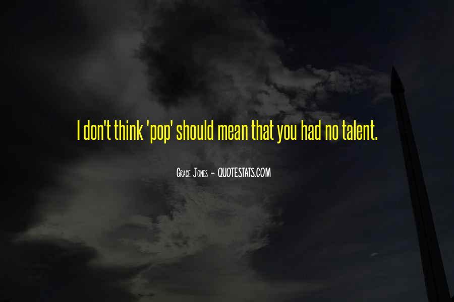 Quotes About Grace Jones #1367754