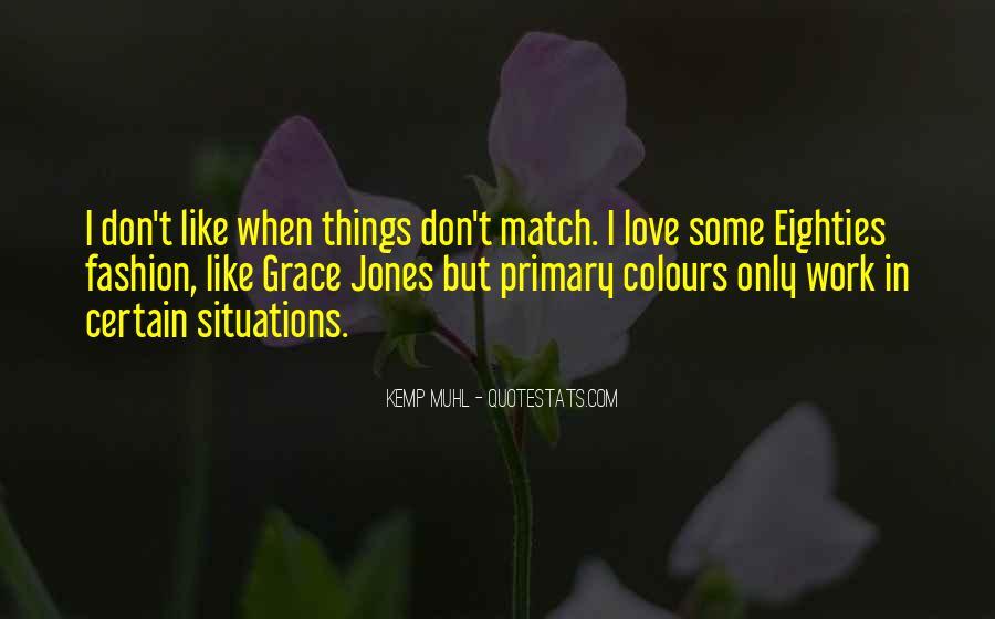Quotes About Grace Jones #1385270