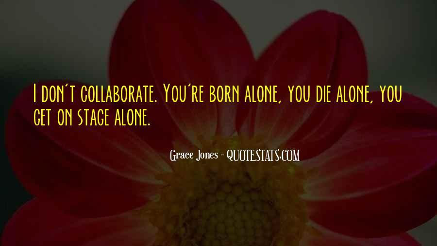 Quotes About Grace Jones #1399908