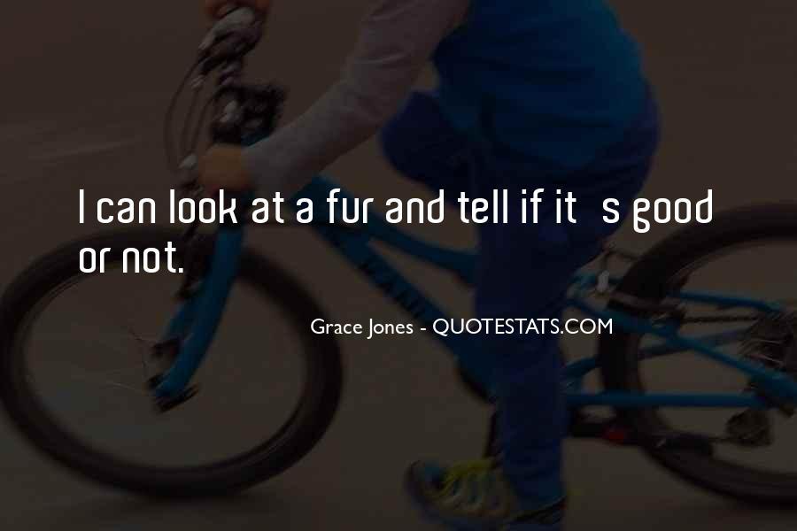 Quotes About Grace Jones #151183