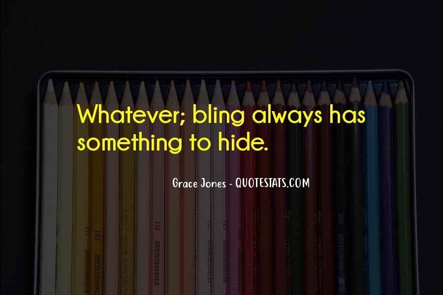 Quotes About Grace Jones #1516114