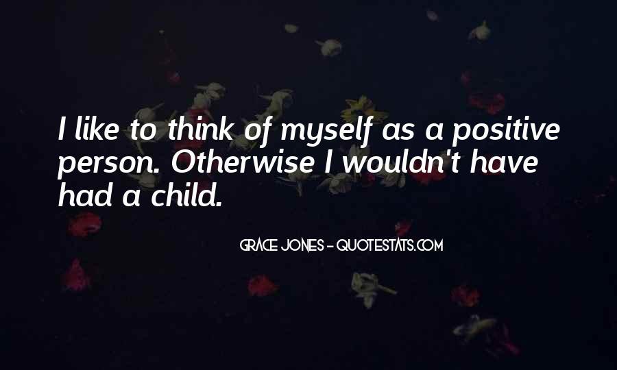 Quotes About Grace Jones #173283