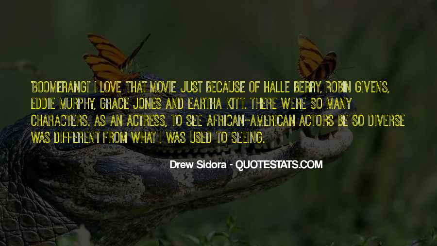 Quotes About Grace Jones #1746518