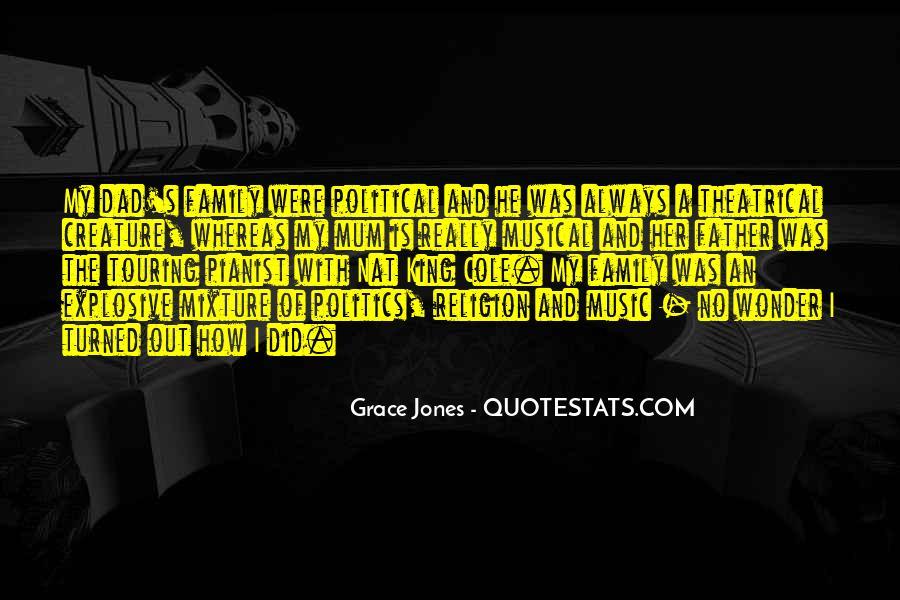 Quotes About Grace Jones #179170