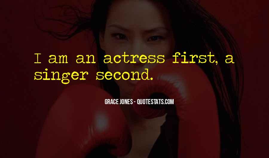Quotes About Grace Jones #1796276