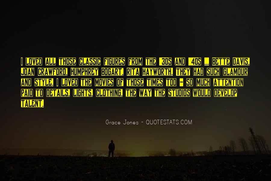Quotes About Grace Jones #328244