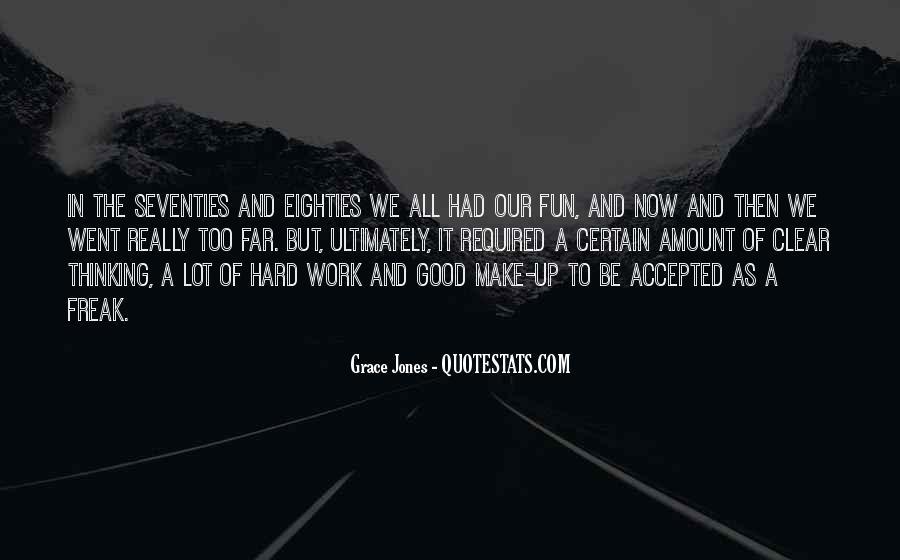 Quotes About Grace Jones #539609