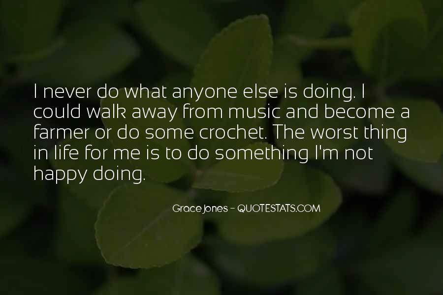 Quotes About Grace Jones #621959