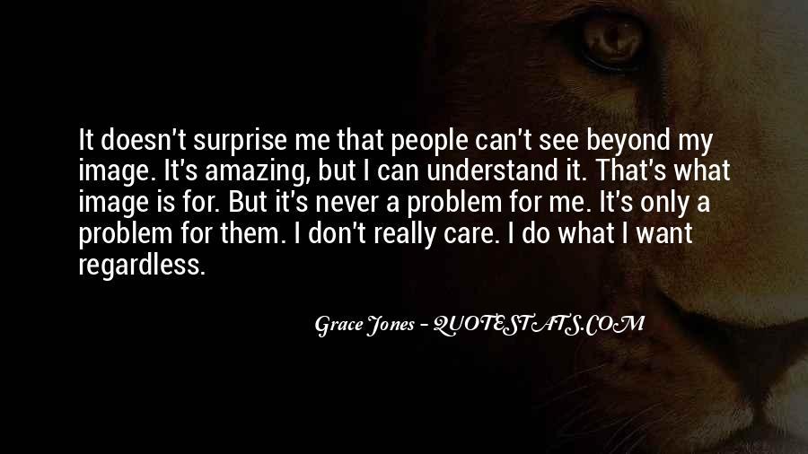 Quotes About Grace Jones #76929