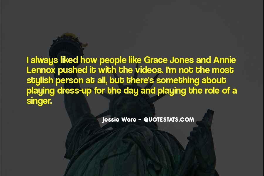 Quotes About Grace Jones #819210