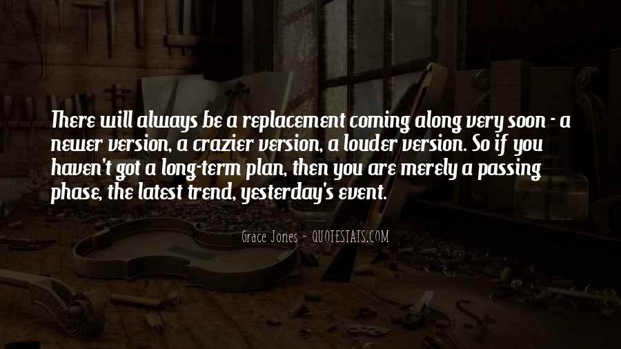 Quotes About Grace Jones #988291