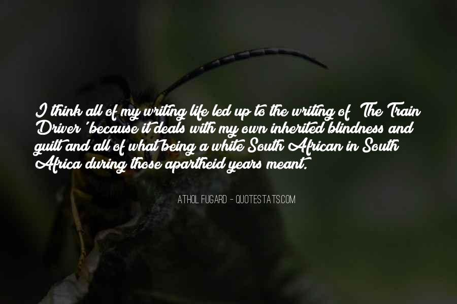 Quotes About Apartheid Life #311348