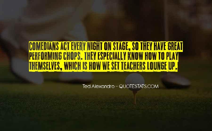 Teachers Lounge Quotes #126091