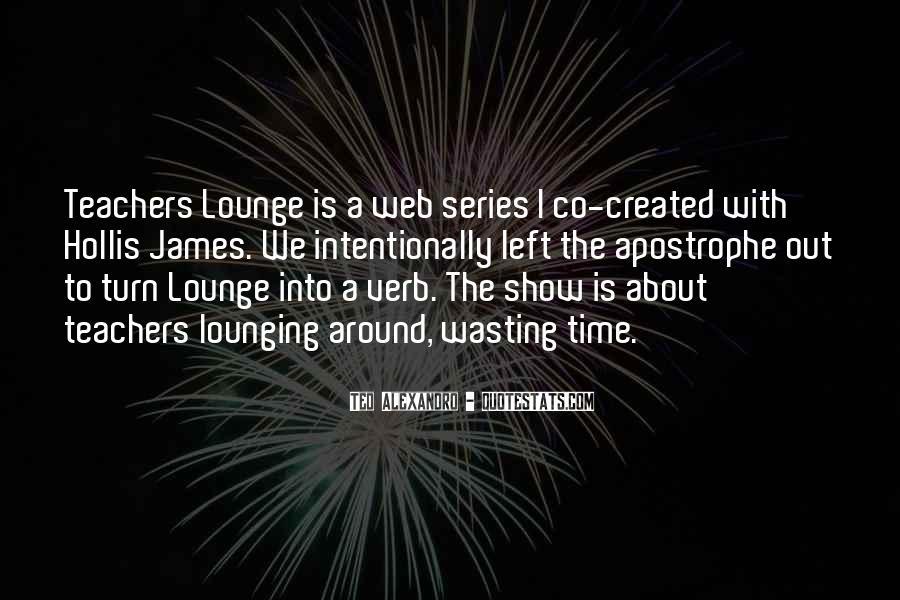 Teachers Lounge Quotes #1791692