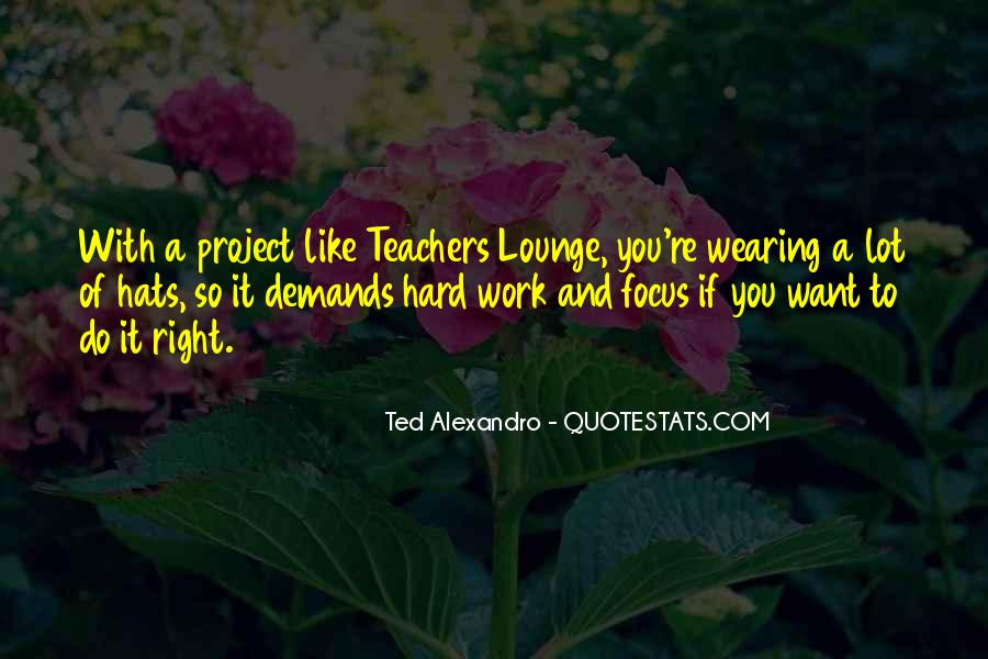 Teachers Lounge Quotes #546409