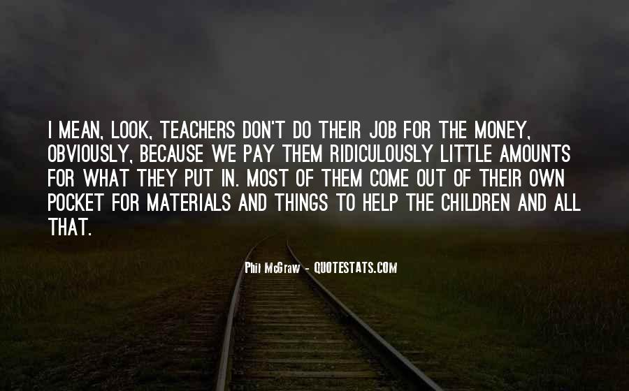 Teachers Pay Quotes #1637529