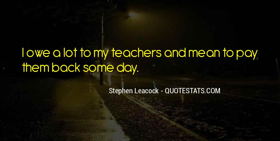 Teachers Pay Quotes #1670316