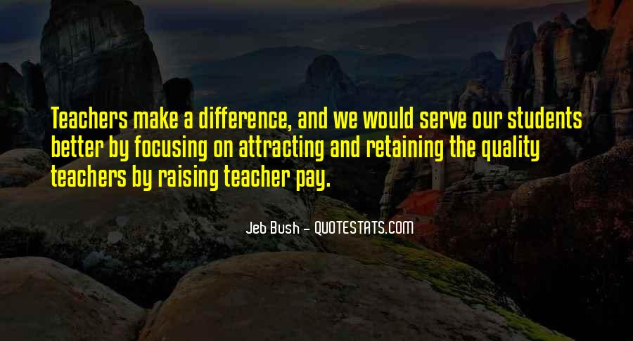 Teachers Pay Quotes #627062