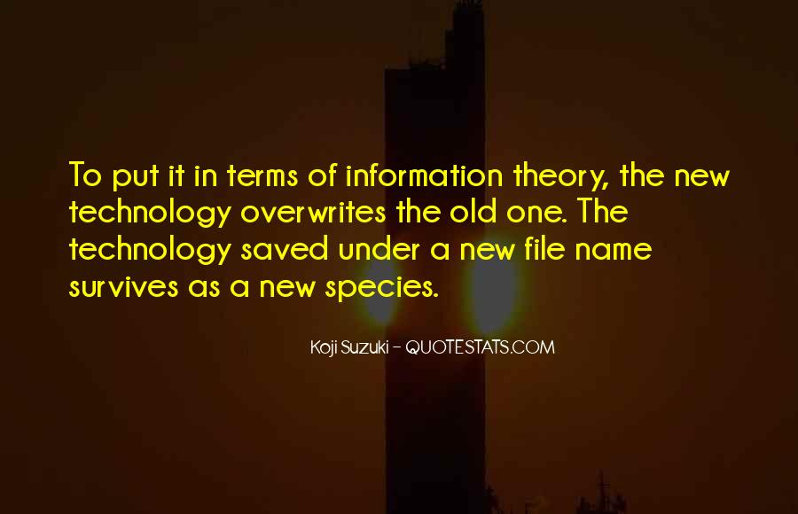 Technology Information Quotes #943322