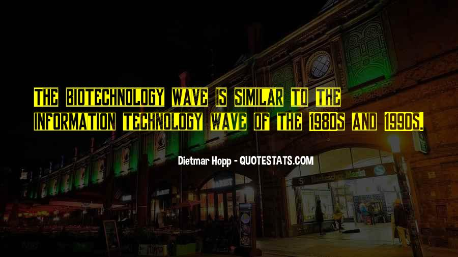 Technology Information Quotes #974956