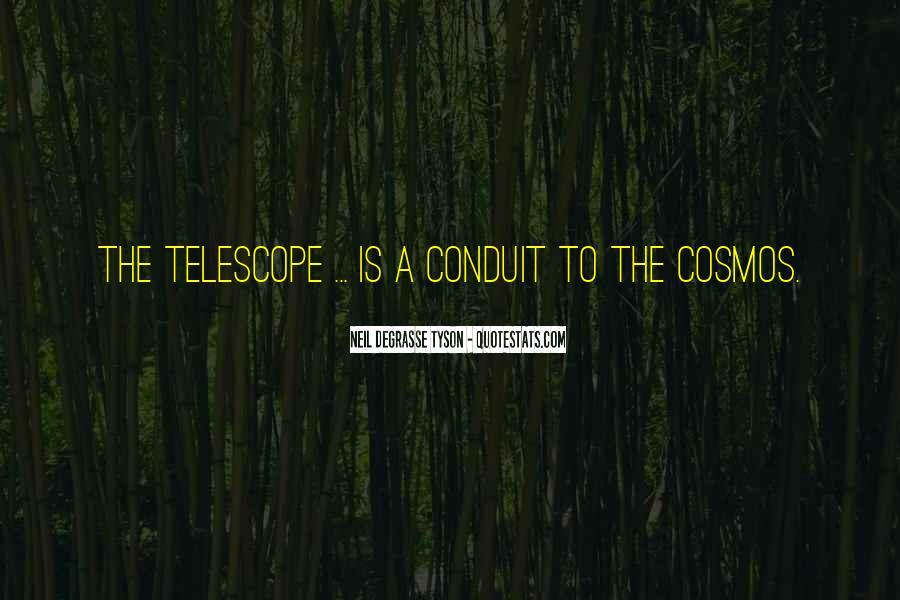Telescope Quotes #48865