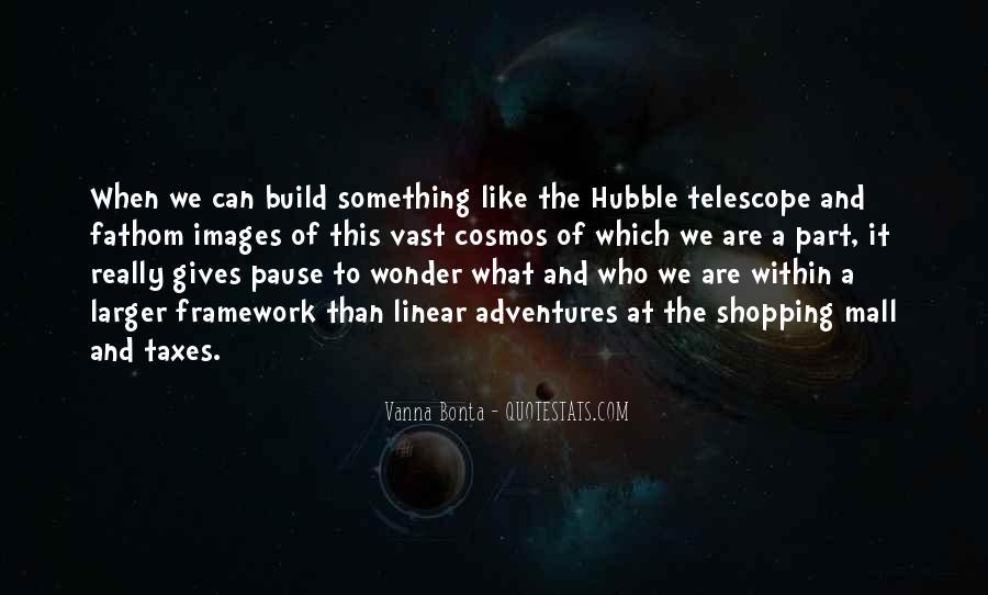Telescope Quotes #817778