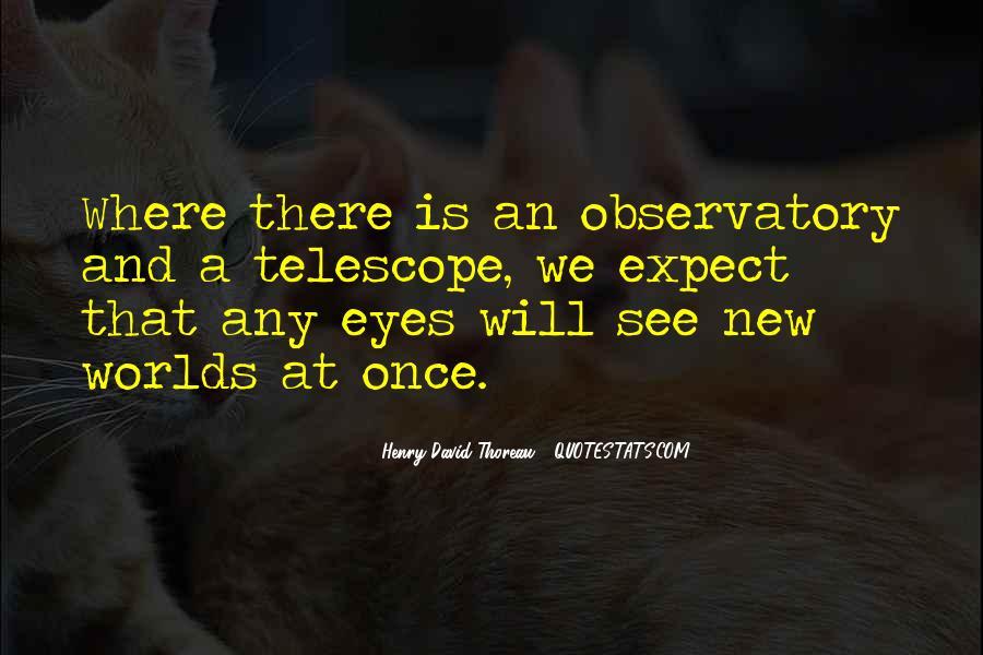 Telescope Quotes #886727
