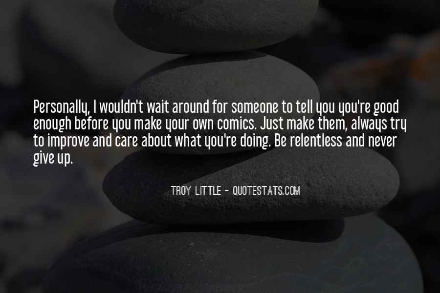 Tell Someone You Care Them Quotes #379755