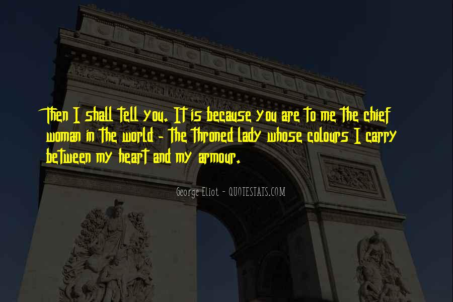 Tell The World You Love Me Quotes #1269793